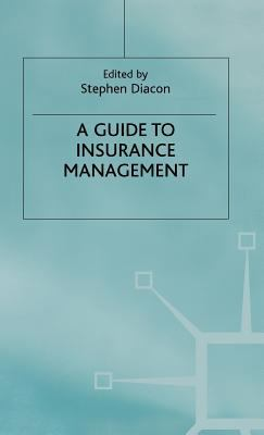 Guide to Insurance Management