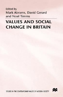 Values and Social Change in Britain - Mark Abrams - Hardcover