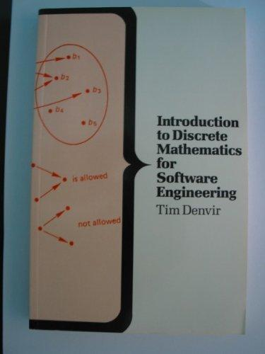 Introduction to Discrete Mathematics for Software Engineering (Computer Science Series)