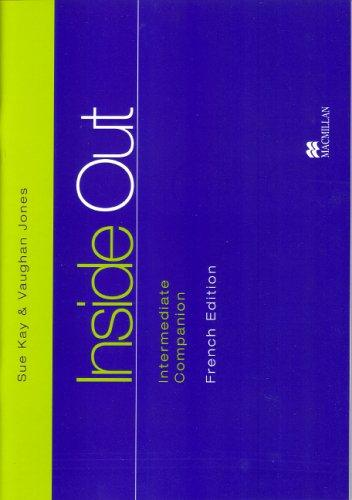 Inside Out Intermediate Companion French Edition (Young Adult Courses)