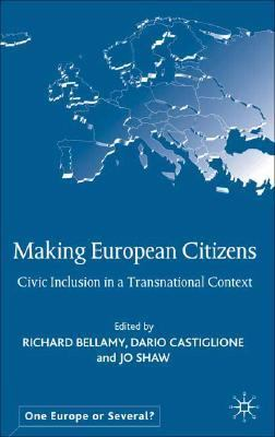 Making European Citizens Civic Inclusion in a Transnational Context