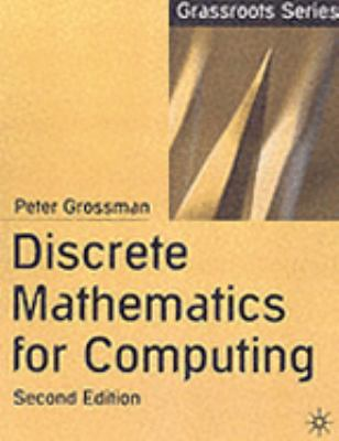 Discrete Mathematics for Computing (Grassroots)