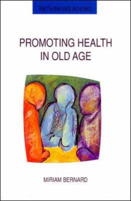 Promoting Health in Old Age Critical Issues in Self Health Care
