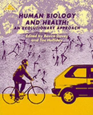 Human Biology and Health An Evolutionary Approach