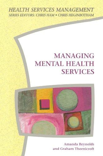 Managing Mental Health Services (Health Services Management)