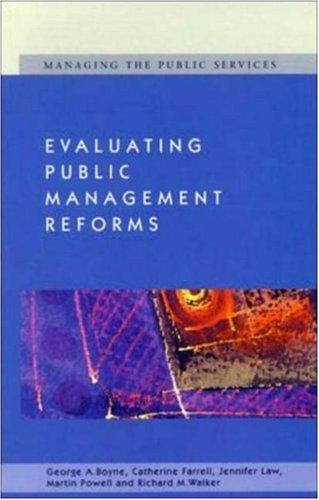 Evaluating Public Management Reforms: Principles and Practice