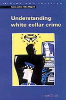Understanding White Collar Crime