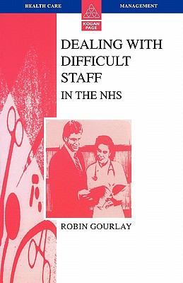 Dealing with Difficult Staff in the NHS