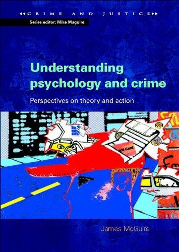 Understanding Psychology and Crime (Crime and Justice)