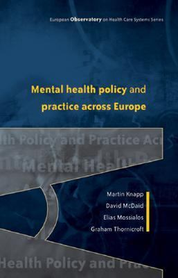 Mental Health Policy And Practice Across Europe The Future Direction of Mental Health Care