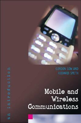 Mobile And Wireless Communications An Introduction