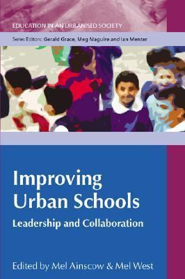 Improving Urban Schools Leadership and Collaboration