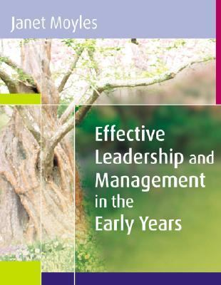 Effective Leadership and Management in the Early Years