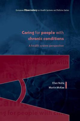 Caring for People with Chronic Conditions: A Health System Perspective