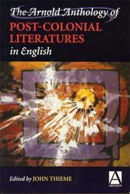 Arnold Anthology of Post-Colonial Literatures in English