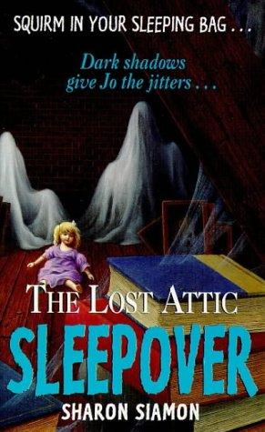 The Lost Attic Sleepover