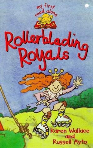 Rollerblading Royals (My First Read Alones)