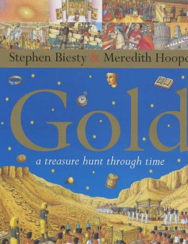 Gold: A Treasure Hunt Through Time