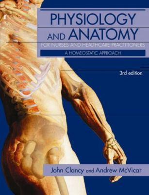 Physiology of Anatomy for Nurses and Healthcare Practitioners