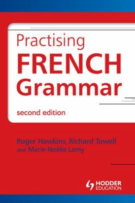 Practising French Grammar: Workbook