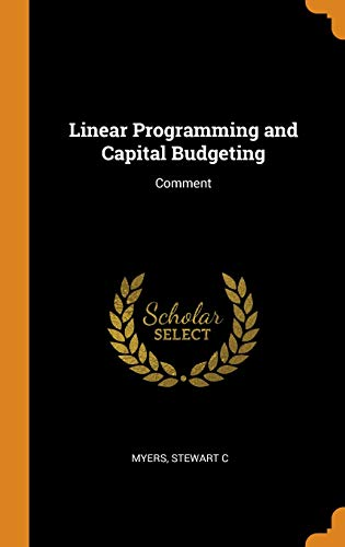Linear Programming and Capital Budgeting: Comment