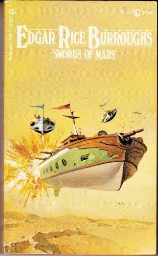 Swords Of Mars (Barsoom Series, No. 8)