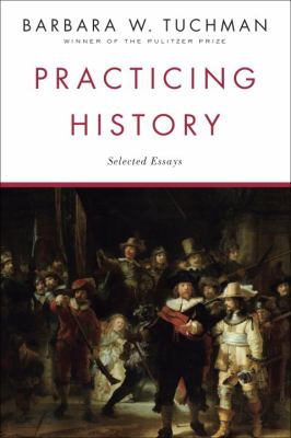 Practicing History Selected Essays