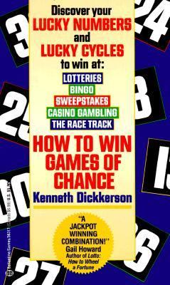 How to Win Games of Chance - Kenneth Dickkerson - Mass Market Paperback