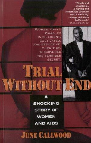 Trial Without End: A Shocking Story of Women and Aids