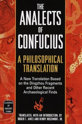 Analects of Confucius A Philosophical Translation