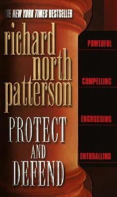 Protect & Defend A Novel