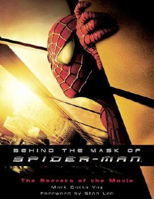 Behind the Mask of Spider-Man The Secrets of the Movie