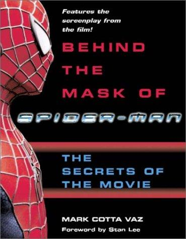 Behind the Mask of Spider-Man: Special Edition