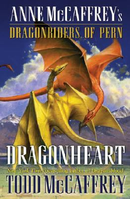 Dragonheart: Anne McCaffrey's Dragonriders of Pern