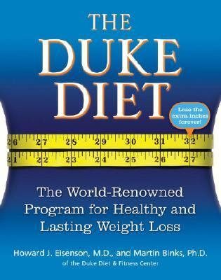Duke Diet The World-renowned Program for Healthy and Lasting Weight Loss
