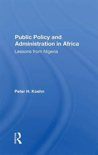 Public Policy And Administration In Africa: Lessons From Nigeria