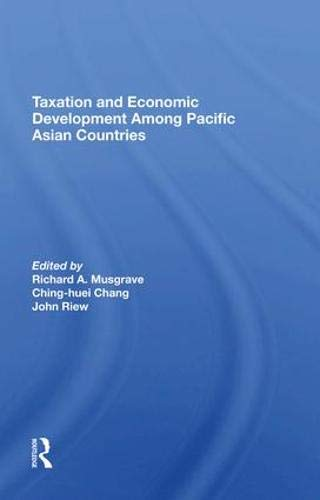 Taxation And Economic Development Among Pacific Asian Countries