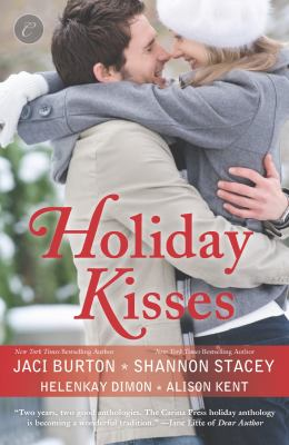 Holiday Kisses : This Time Next Year a Rare Gift It's Not Christmas Without You This Time Next Year