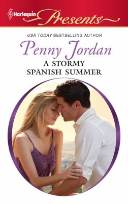 A Stormy Spanish Summer (Harlequin Presents)