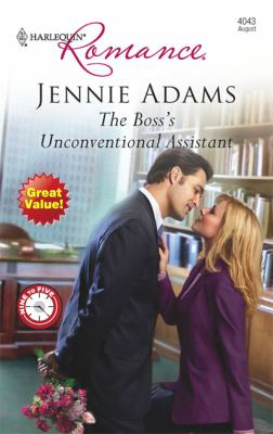 The Boss's Unconventional Assistant (Harlequin Romance Series #4043)