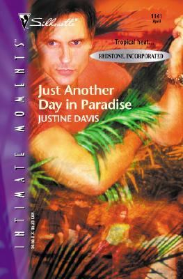 Just Another Day in Paradise - Justine Davis - Mass Market Paperback