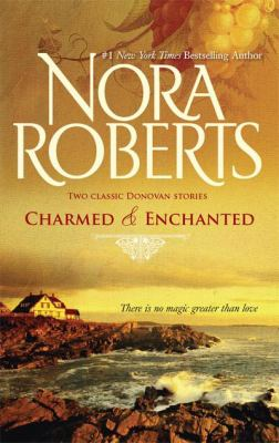 Charmed and Enchanted (Donavan Legacy Series)