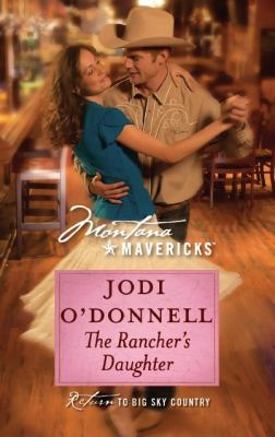 The Rancher's Daughter (Montana Mavericks)