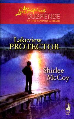 Lakeview Protector (Love Inspired Suspense Series)