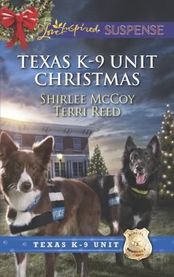 Texas K-9 Unit Christmas : Holiday Hero Rescuing Christmas