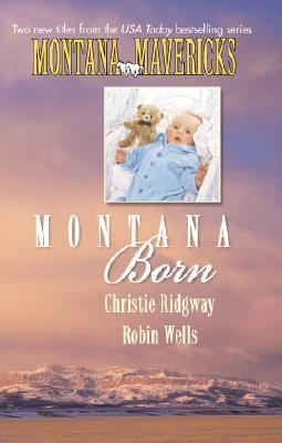 Montana Born (2 Novels in 1)