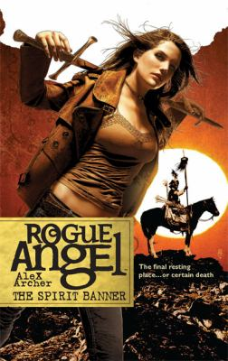 The Spirit Banner (Rogue Angel)