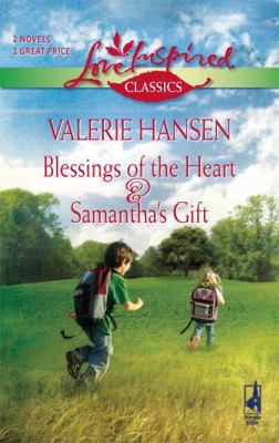 Blessings of the Heart & Samantha's Gift