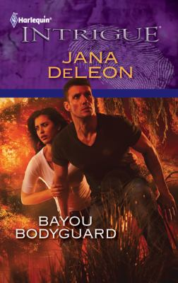 Bayou Bodyguard (Harlequin Intrigue Series)