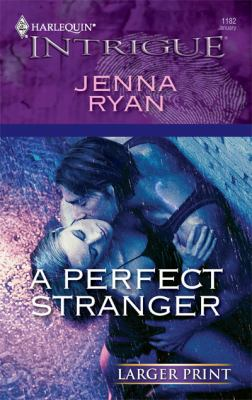 A Perfect Stranger (Harlequin Intrigue (Larger Print))